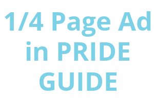 One quarter page Ad in PRIDE Guide Image